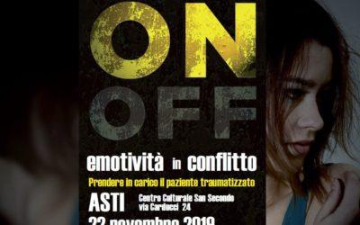Convegno – ON OFF – Emotività in conflitto, prendere in carico il paziente traumatizzato.